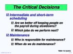 the critical decisions11