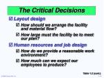 the critical decisions9