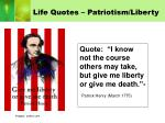 life quotes patriotism liberty