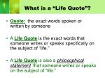 what is a life quote