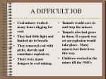 a difficult job