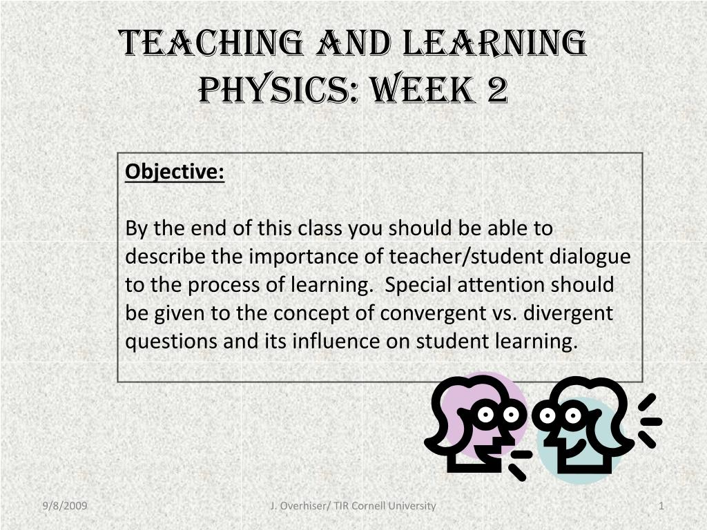teaching and learning physics week 2 l.