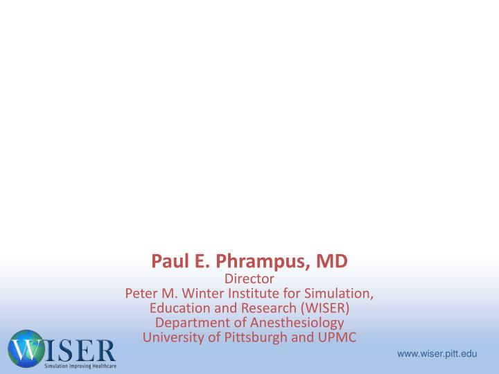 general concepts in healthcare simulation and overview of wiser n.