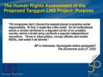 the human rights assessment of the proposed tangguh lng project purpose