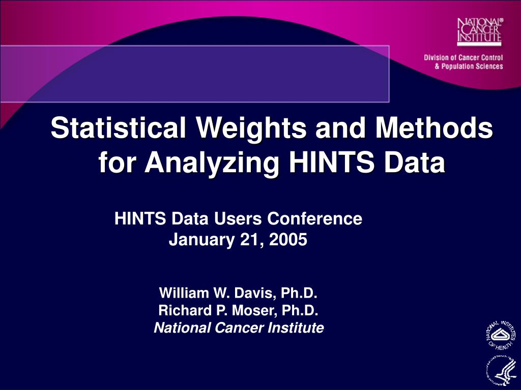 statistical weights and methods for analyzing hints data l.