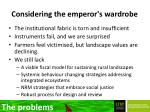 considering the emperor s wardrobe