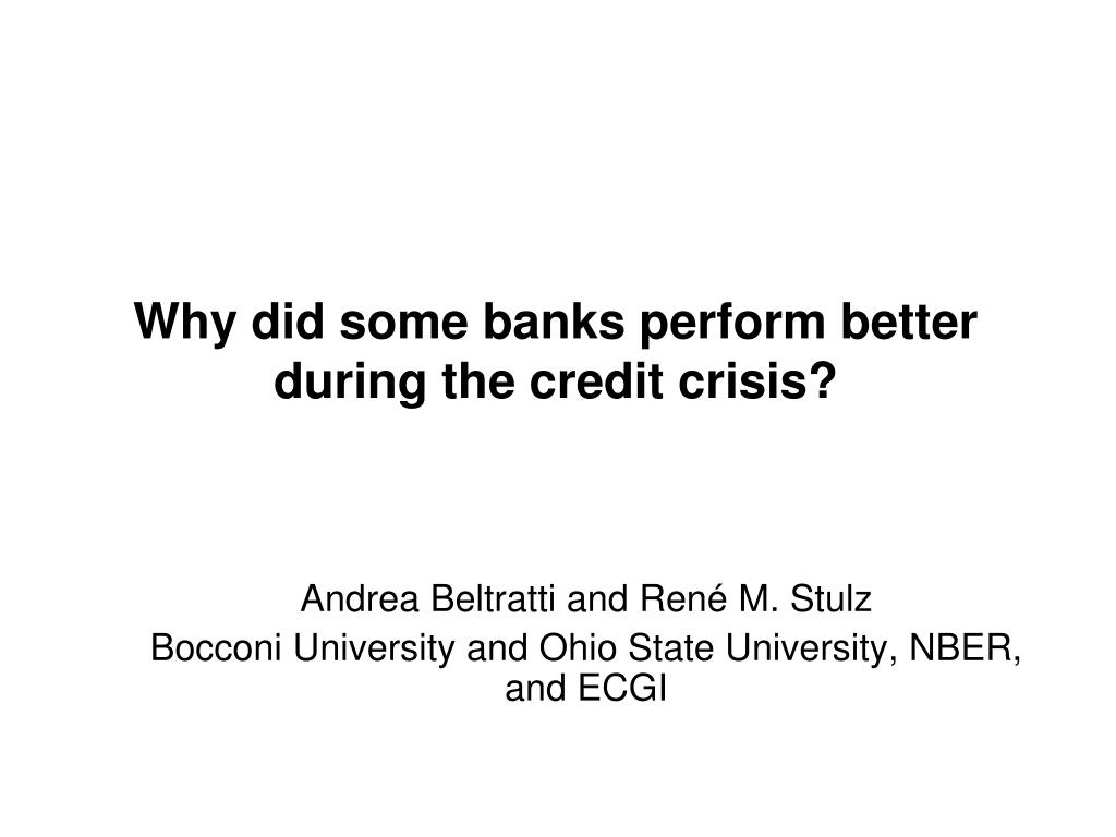 why did some banks perform better during the credit crisis l.