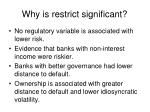 why is restrict significant