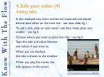 4 edit your video 4 adding titles