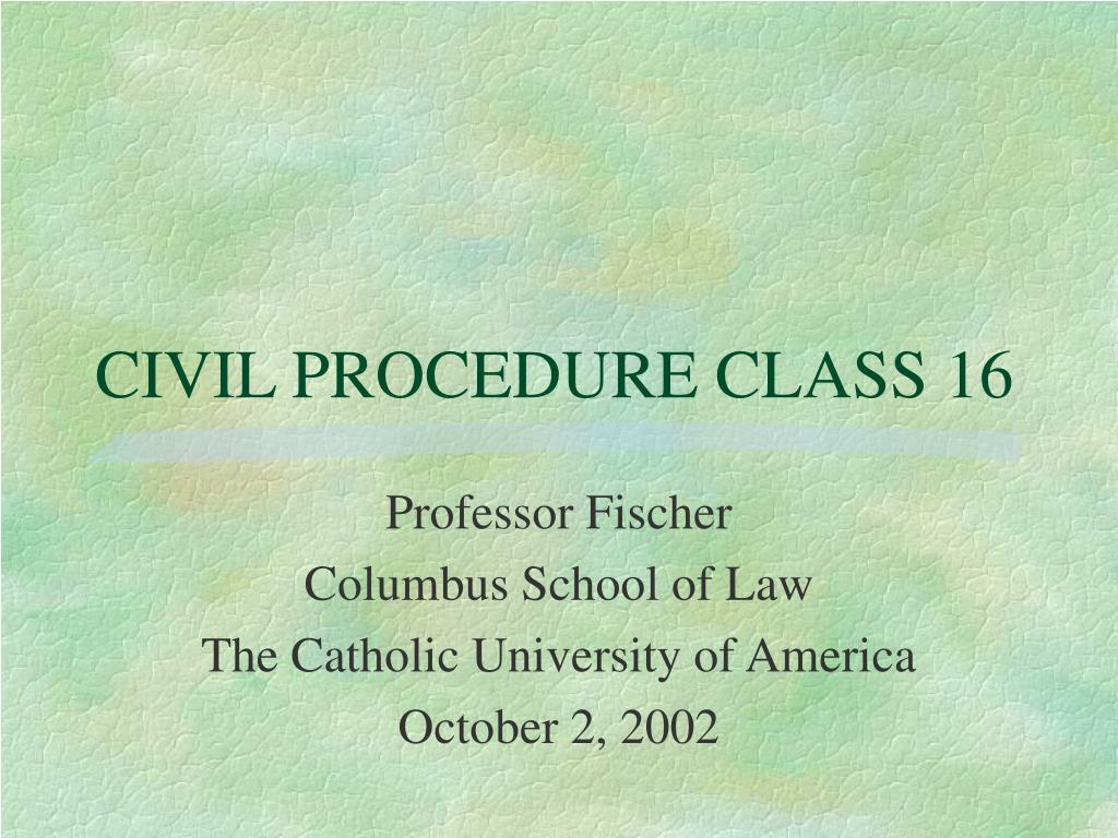 civil procedure class 16 l.