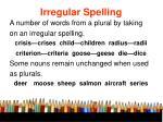 irregular spelling