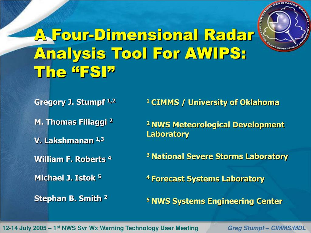 a four dimensional radar analysis tool for awips the fsi l.