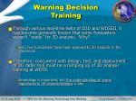 warning decision training