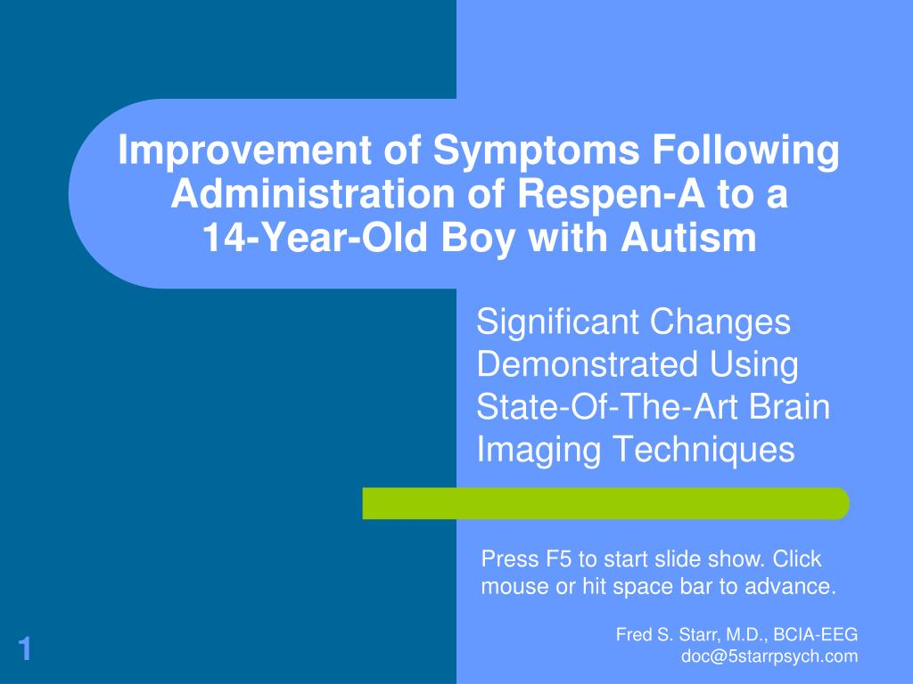 improvement of symptoms following administration of respen a to a 14 year old boy with autism l.
