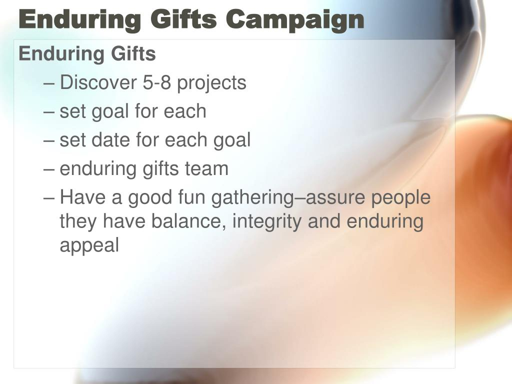 Enduring Gifts Campaign
