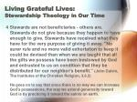 living grateful lives stewardship theology in our time13