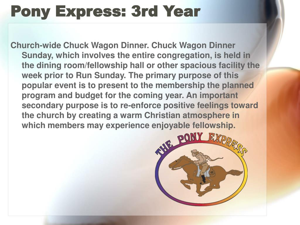 Pony Express: 3rd Year
