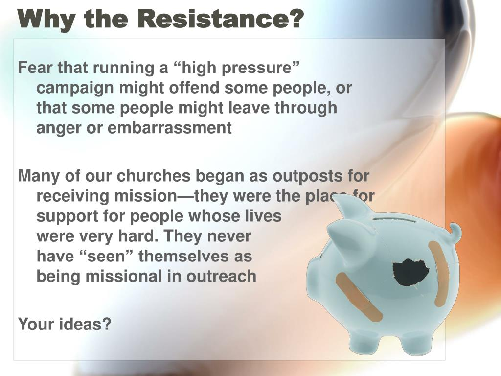 Why the Resistance?