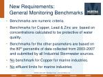 new requirements general monitoring benchmarks