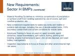 new requirements sector h bmps continued