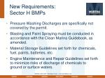 new requirements sector h bmps