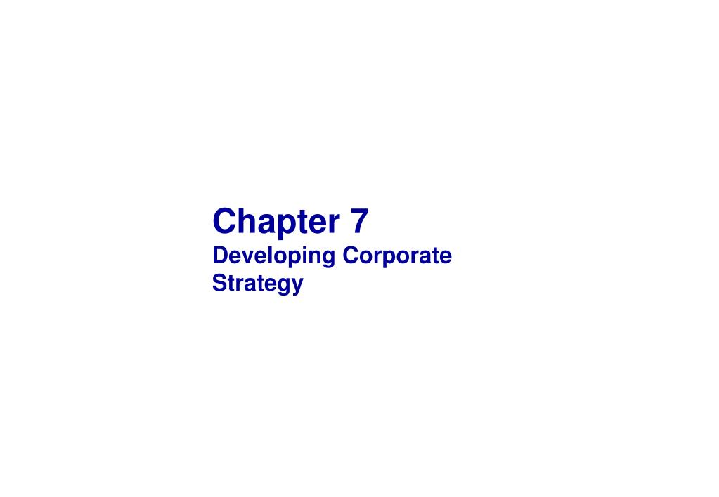 chapter 7 developing corporate strategy l.