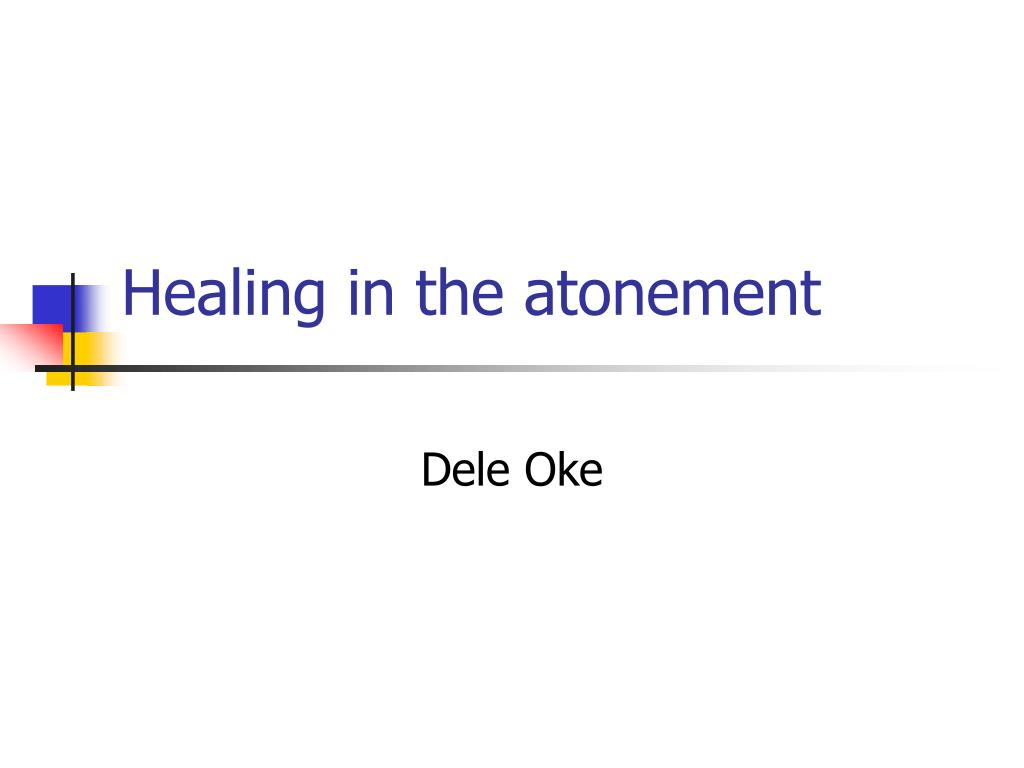 healing in the atonement l.