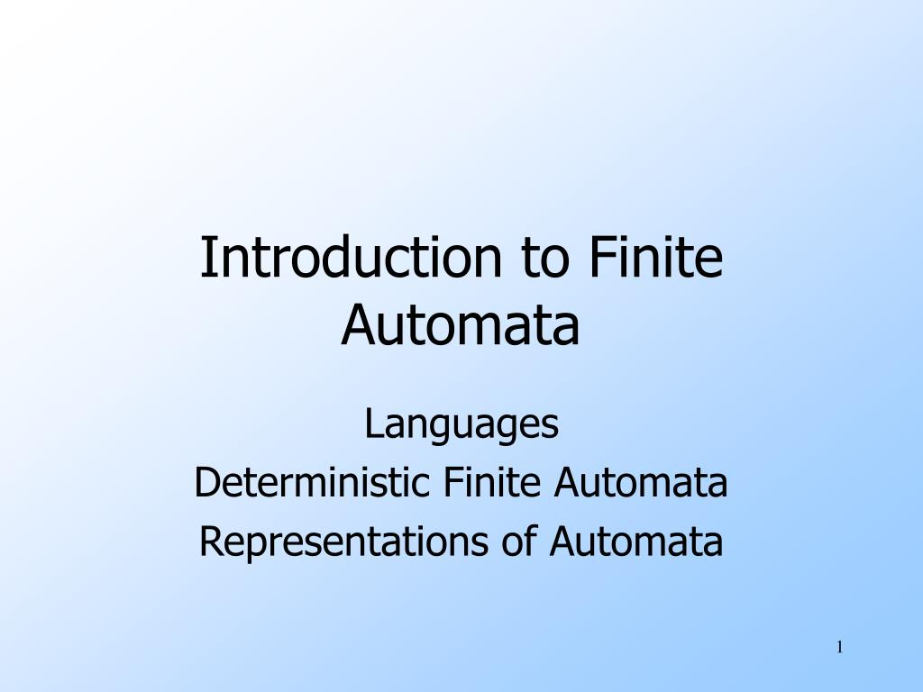introduction to finite automata l.