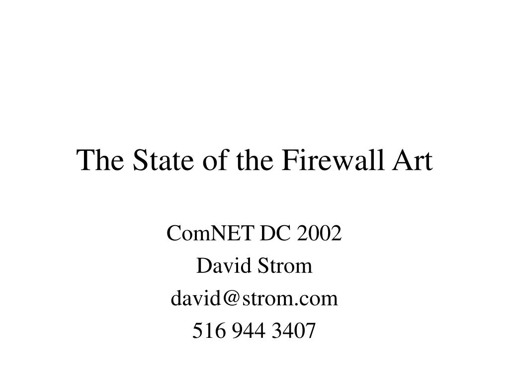 the state of the firewall art l.