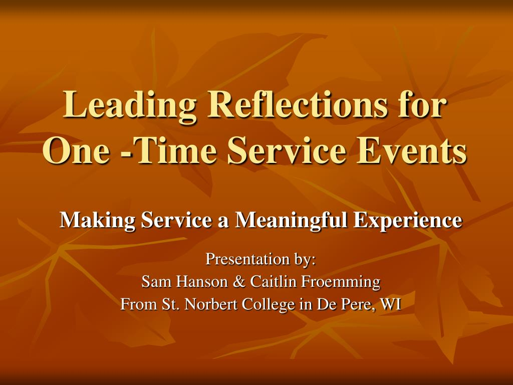 leading reflections for one time service events l.