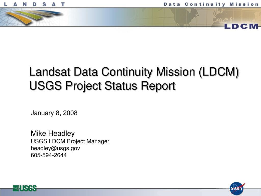landsat data continuity mission ldcm usgs project status report l.