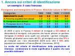 1 ancora sui criteri di identificazione un esempio il caso francese