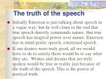 the truth of the speech