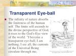 transparent eye ball