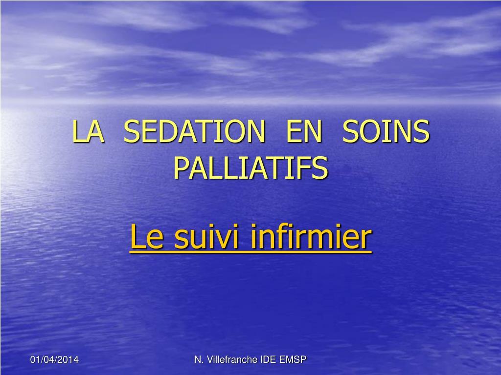 la sedation en soins palliatifs l.