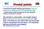 pivotal points