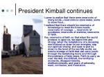 president kimball continues