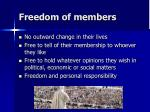 freedom of members