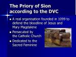 the priory of sion according to the dvc