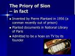 the priory of sion in fact