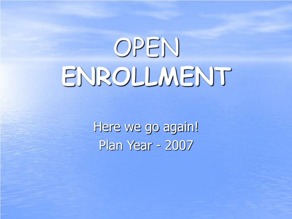 open enrollment l.
