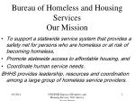 bureau of homeless and housing services our mission