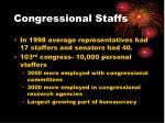 congressional staffs