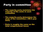 party in committee