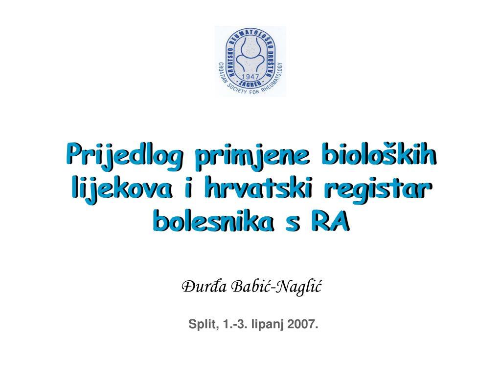 prijedlog primjene biolo kih lijekova i hrvatski registar bolesnika s ra l.
