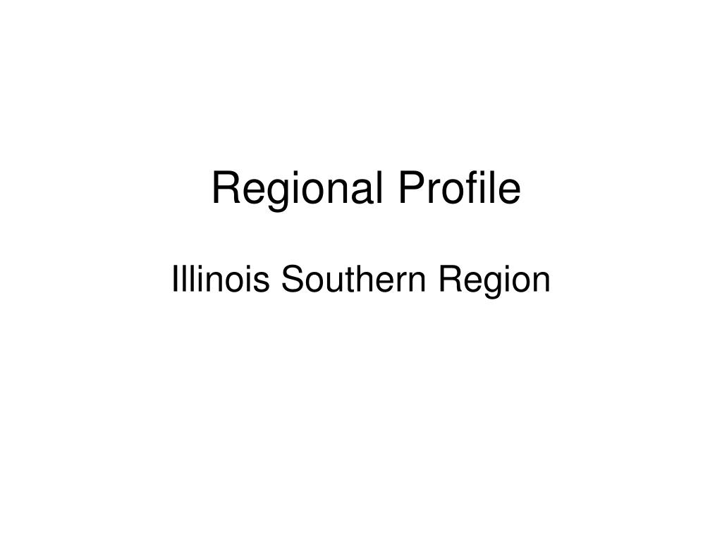 regional profile illinois southern region l.