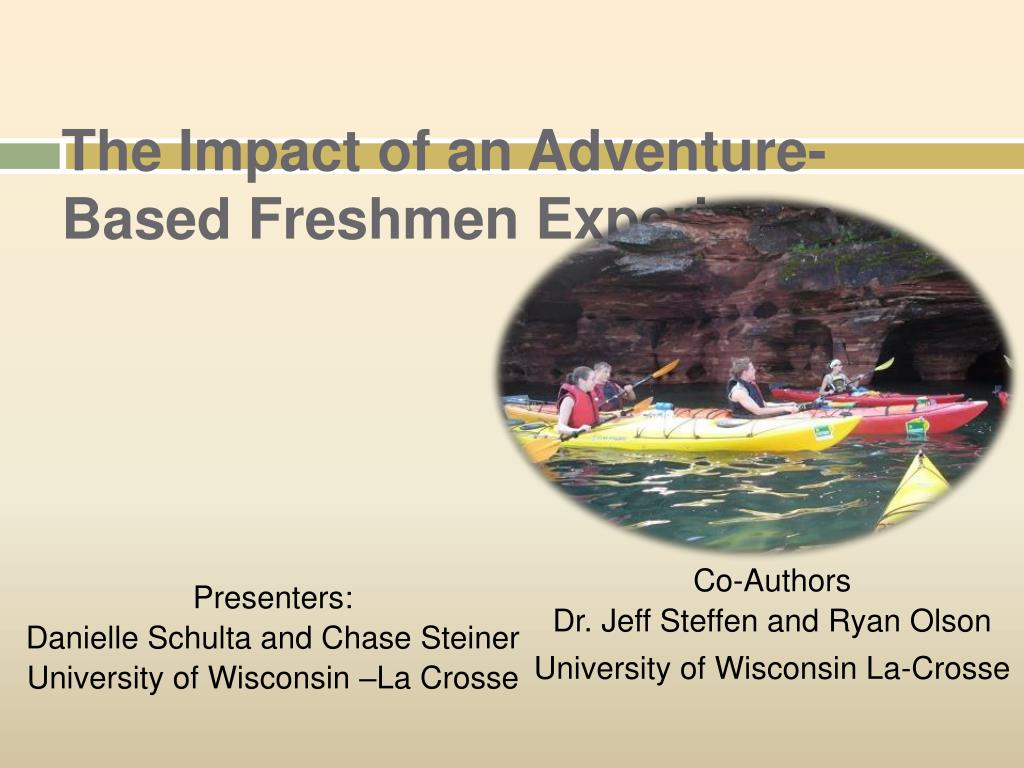 the impact of an adventure based freshmen experience l.