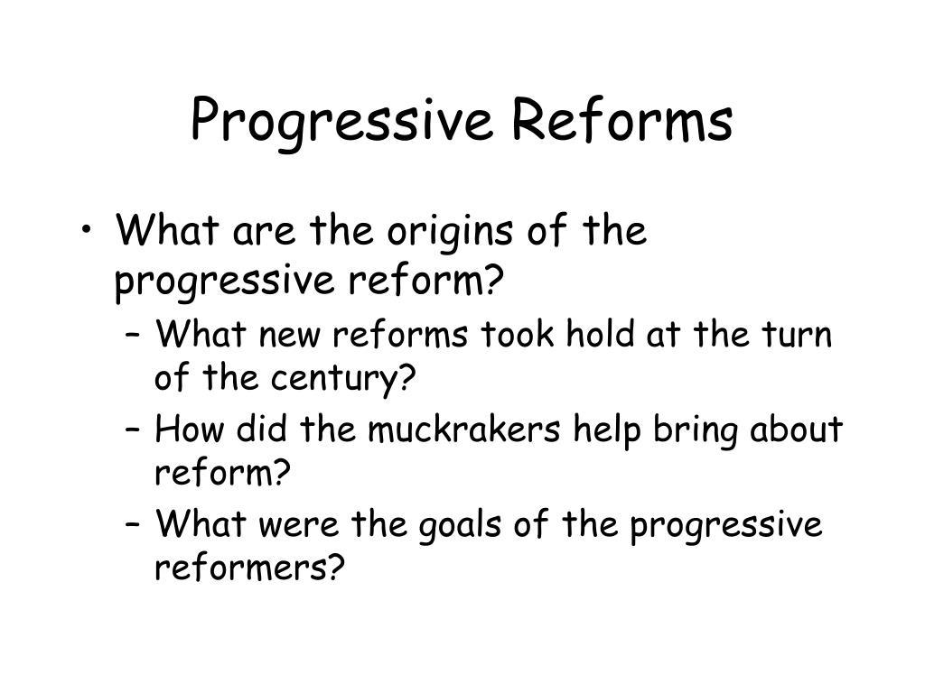 progressive reforms l.