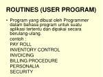 routines user program