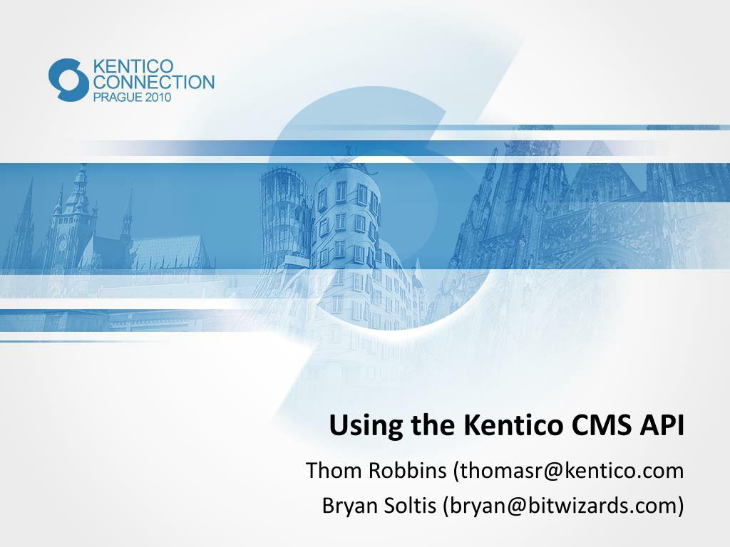 using the kentico cms api l.